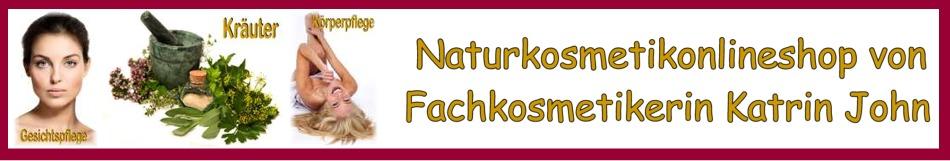 Naturkosmetikshop der Fachkosmetikerin Katrin John